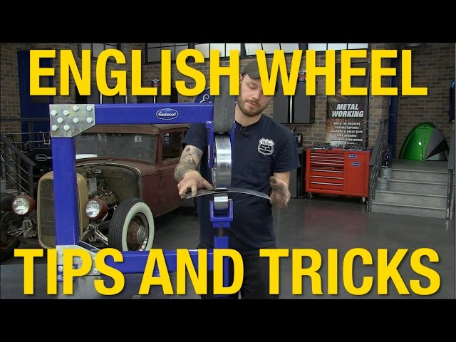 Learn How to Use An English Wheel – Tech Tip From Eastwood